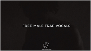 angelicvibes-free_male_trap_vocals