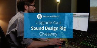 pro_sound_effects-upgrade_your_sound_design_rig_giveaway
